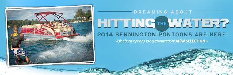 Dreaming about hitting the water? 2014 Bennington Pontoons are here! Click here to check them out.
