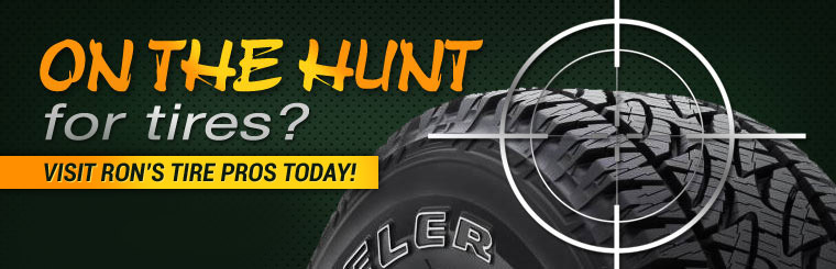 On the hunt for tires? Visit Ron's Tire Pros Today!