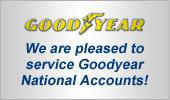 We are pleased to service Goodyear National Accounts!