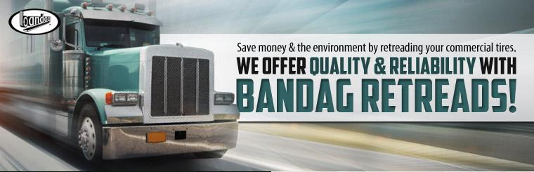 Save money and the environment by retreading your commercial tires. We offer quality and reliability with Bandag retreads! Click here to contact us for more information.