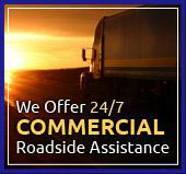 We Offer 24/7 Commercial Roadside Assistance