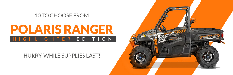 Polaris Ranger Highlighter Edition: 10 to choose from! Click here to view our selection.