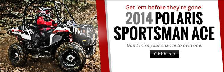 2014 Polaris Sportsman ACE: Click here to view the model.