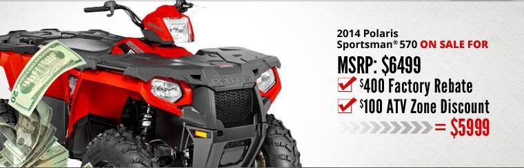 2014 Polaris Sportsman® 570 is on sale for just $5,999. Click here to check it out.