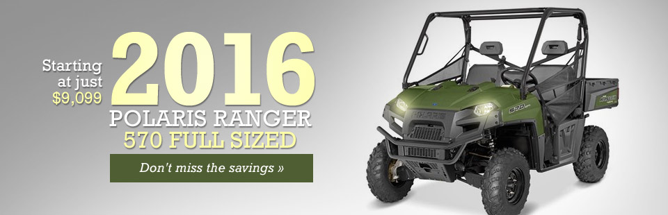 We have the 2016 Polaris Ranger 570 full sized, starting at just $9,099! Click here for details.