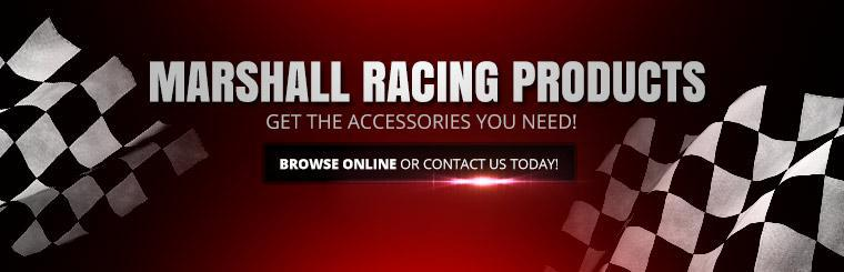 Marshall Racing Products: Get the accessories you need! Browse online or contact us today!