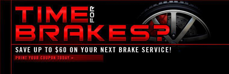 Up to $60 off your next brake service!