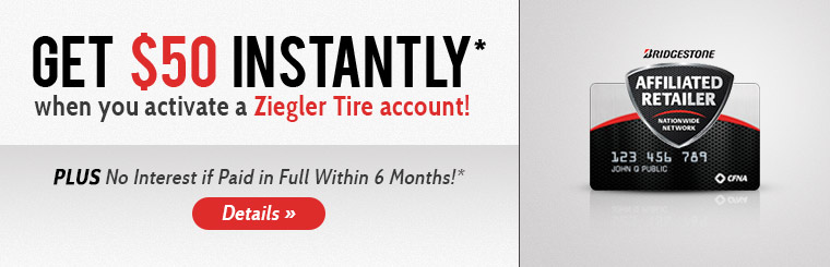 Click here for more information about the Ziegler Tire credit card!