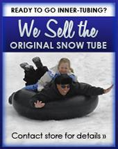 Ready to go Inner-Tubing? We sell the original snow tube. Contact store for details.