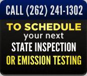 Call (262) 241-1302 to schcedule your next state inspection or emission testing.