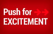 Push for Excitement