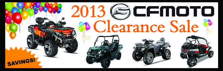 2013 CFMoto Clearance Sale
