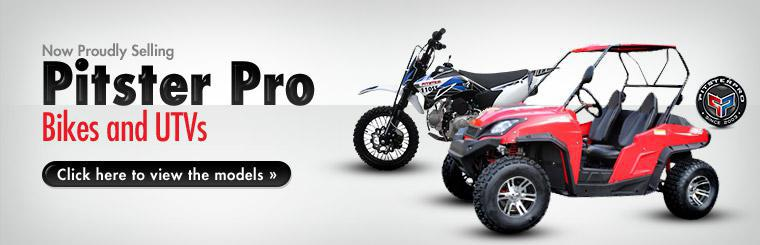 Now Selling Pitster Pro Bikes and UTVs: Click here to view the models.