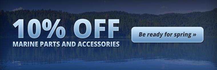 Get 10% off marine parts and accessories!