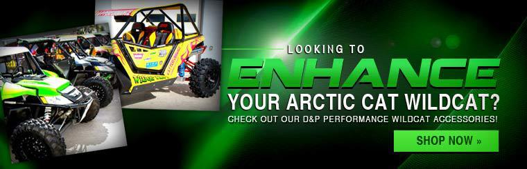 Looking to enhance your Arctic Cat Wildcat? Check out our D&P Performance Wildcat accessories!