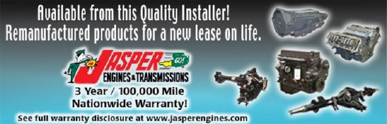 JASPER ENGINES & TRANSMISSIONS.  Remanucatured products for a new lease on life. We are your quality installer.