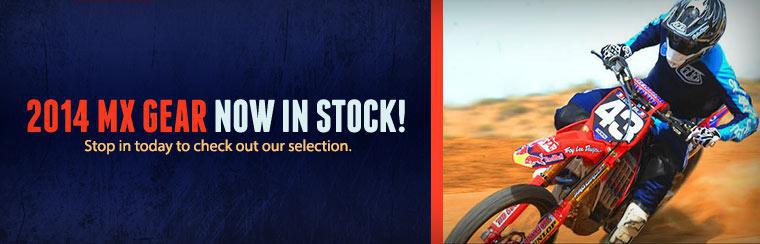 The 2014 MX gear is now in stock! Stop in today to check out our selection.