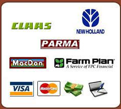 We carry Claas, Parma, MacDon, New Holland, and Farm Plan products. We accept Visa, MasterCard, cash, and checks.