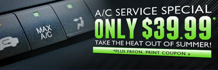 $39.99 A/C Service Special! Click here to print your coupon.