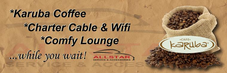 Karuba Coffee, Charter Cable & Internet, and a Comfy Lounge while you wait at Allstar service Center!