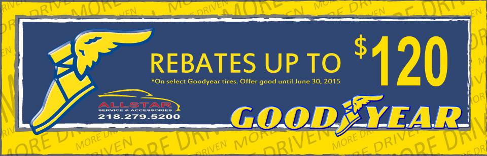$120 Rebate on Select Goodyear Tires - Allstar Service Center 218.279.5200