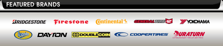 We are proud to carry products from Bridgestone, Firestone, Continental, General, Yokohama, Bandag, Dayton, Double Coin, Cooper, and Duraturn.