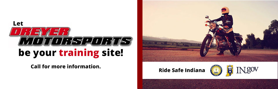 Let Dreyer Honda be your training site! Call for more information.