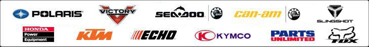 We carry products from Polaris, Victory, Sea-Doo, Can-Am, Slingshot, Honda, KTM, Echo, Kymco, Parts Unlimited, and Fox.