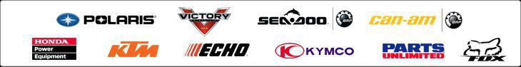 We carry products from Polaris, Victory, Sea-Doo, Can-Am, Honda, KTM, Echo, Kymco, Parts Unlimited, and Fox.
