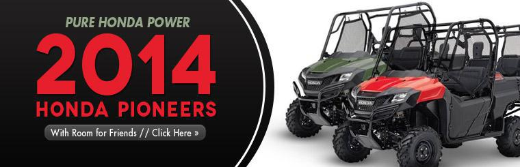 View the 2014 Honda Pioneer side x sides.