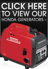 Click here to view our Honda Generators