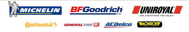 We proudly carry products from Michelin®, BFGoodrich®, Uniroyal®, Continental, General Tire, AC/Delco, and Monroe.