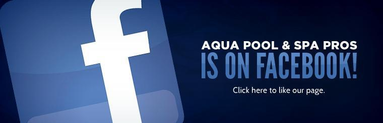 Aqua Pool & Spa Pros is on Facebook! Click here to like our page.