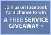 Like us on Facebook for a chance to win a free service giveaway.