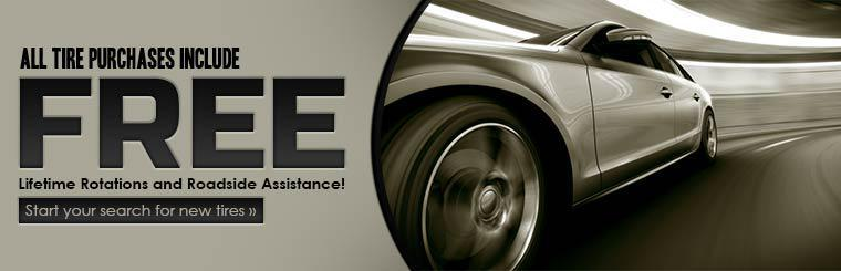 All tire purchases include free lifetime rotations and roadside assistance!