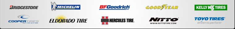 We carry products from Bridgestone, Michelin®, BFGoodrich®, Goodyear, Kelly, Cooper, Eldorado Tire, Hercules, Nitto, and Toyo.