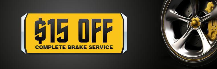 Take $15 off complete brake service. Click here for a coupon.
