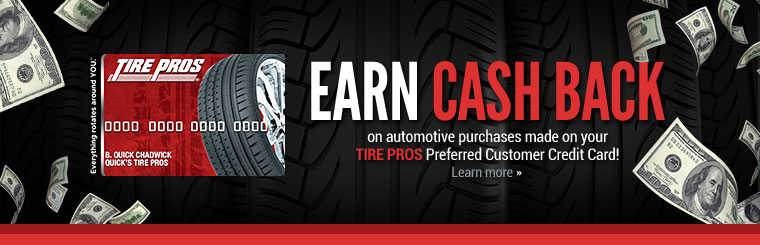 Earn Cash Back with Your Tire Pros Preferred Customer Credit Card