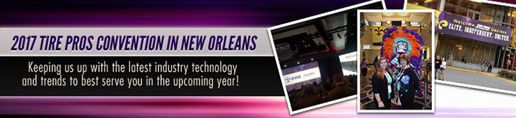 2017 Tire Pros Convention in New Orleans. Keeping us up with the latest industry technology and trends to best serve you in the upcoming year!