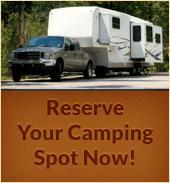 Reserve Your Camping Spot Now!