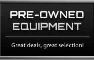Pre-Owned Equipment: Great deals, great selection!