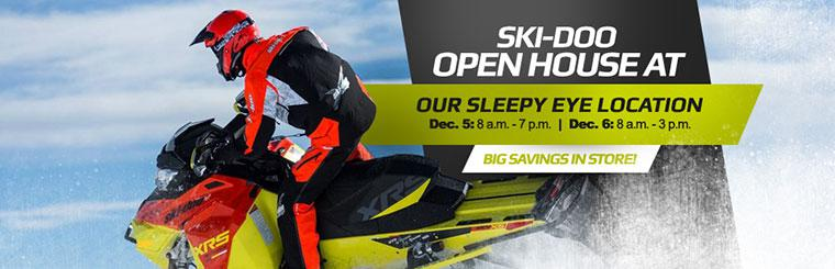 Ski-Doo Open House: Join us at Our Sleepy Eye Location on December 5th and 6th for big savings! Contact us for details.