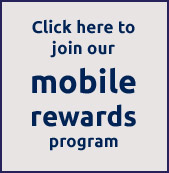 Click here to join our mobile rewards program