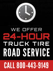 We offer 24-hour truck tire road service. Call 800-443-9149.