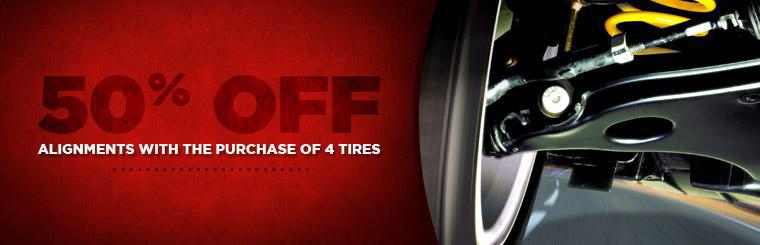 Get 50% off an alignments with the purchase of 4 tires!