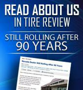 Read about us in Tire Review. Still Rolling After 90 Years.
