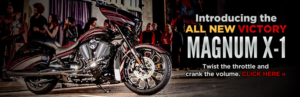 Victory Magnum X-1: Twist the throttle and crank the volume! Click here for details.