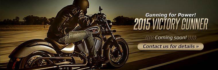 The 2015 Victory Gunner is coming soon! Contact us for details.
