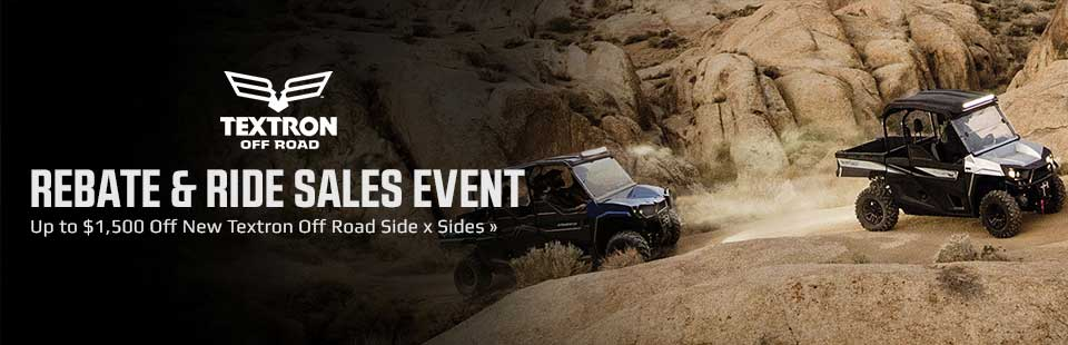 Rebate & Ride Sales Event: Get up to $1,500 off new Textron Off Road side x sides!