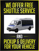 We offer free shuttle service and Pickup & Delivery for your vehicle!